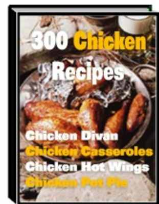 Product picture 300 Chicken Recipes (MRR)